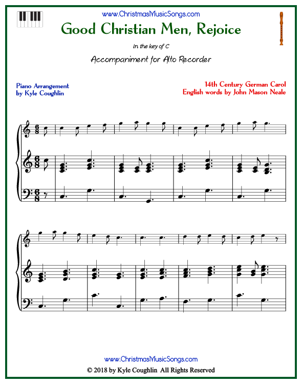 Good Christian Men, Rejoice piano accompaniment to play along with the alto recorder arrangement on www.ChristmasMusicSongs.com. Free printable PDF.