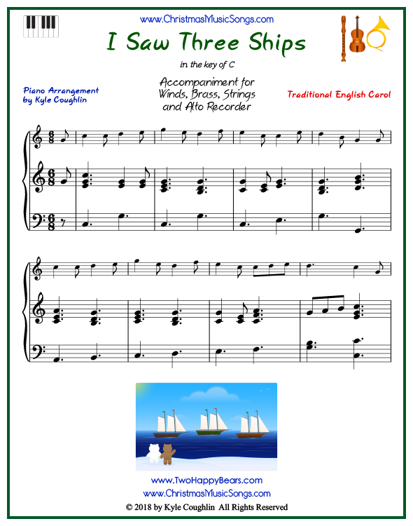 I Saw Three Ships piano accompaniment to play along with all wind, brass, strings, and alto recorder arrangements on www.ChristmasMusicSongs.com. Free printable PDF.
