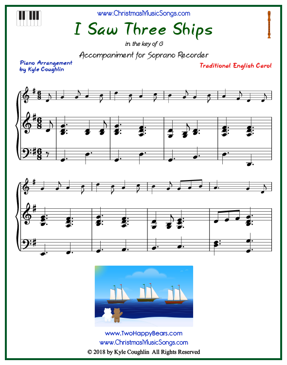 I Saw Three Ships piano accompaniment to play along with the soprano recorder arrangement on www.ChristmasMusicSongs.com. Free printable PDF.