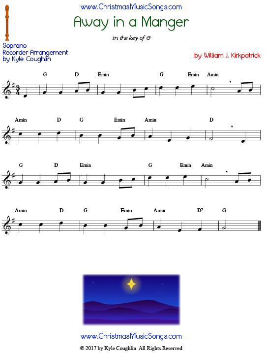 Away in a Manger for soprano recorder, free printable PDF sheet music in the key of G. Version composed by William J. Kirkpatrick.