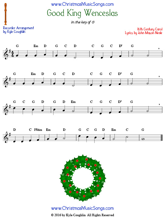 The Christmas carol Good King Wenceslas for recorder in the key of G.