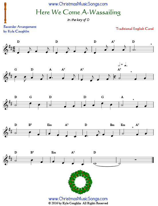 The Christmas carol Here We Come A-Wassailing for recorder in the key of D.