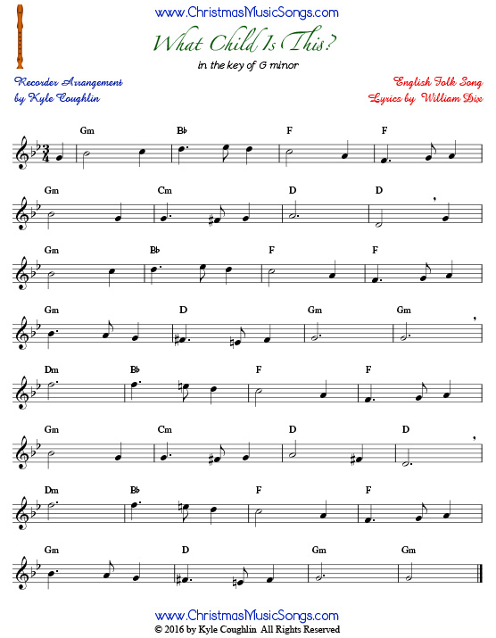 The Christmas carol What Child Is This? for recorder in the key of G minor.